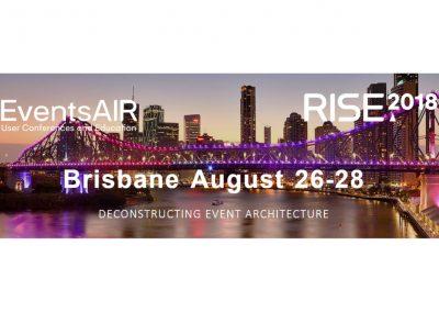 RISE2018 Brisbane - EventsAIR User Conference - Brisbane, August