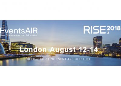 RISE2018 London - EventsAIR User Conference - London, August